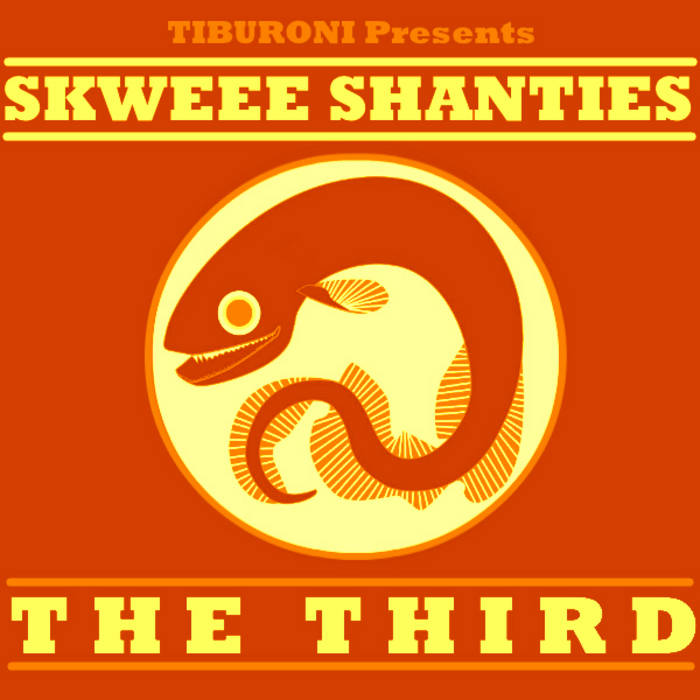 Skweee Shanties: The Third cover art