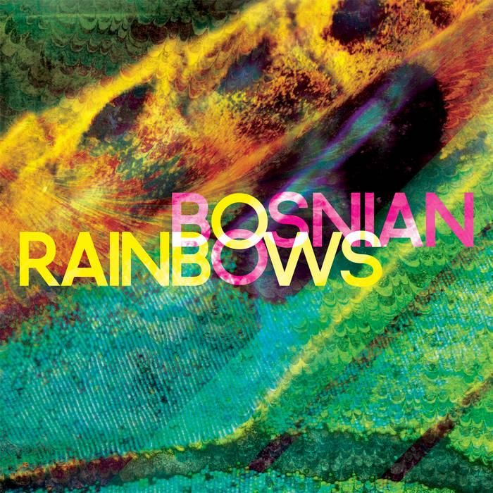 Bosnian Rainbows cover art