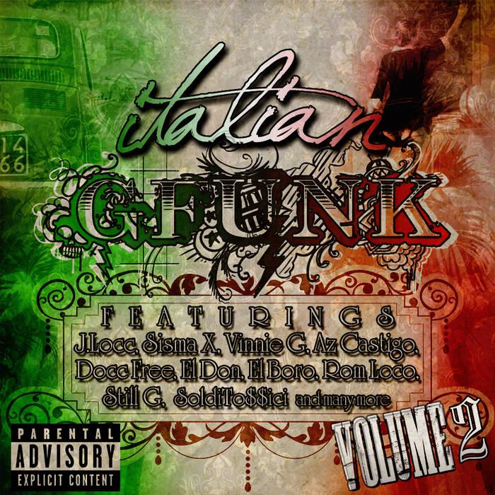 Italian G-Funk Vol.2 ( Az Castigo Tracks ) [ FREE DOWNLOAD ] cover art