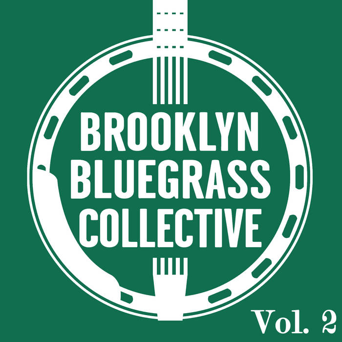 Brooklyn Bluegrass Collective Volume 2 cover art