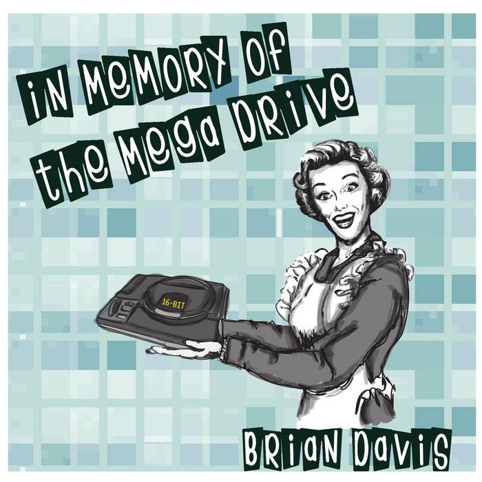 In Memory of The Mega Drive cover art