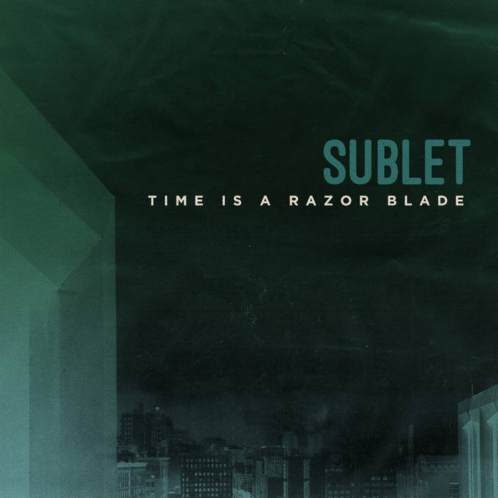 """Sublet """"Time Is A Razor Blade"""" cover art"""