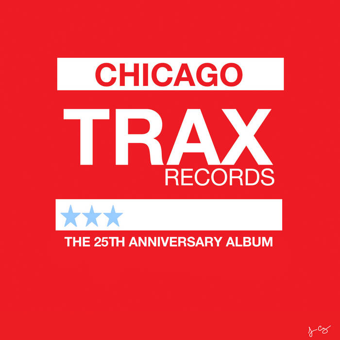TRAX Records: The 25th Anniversary Album cover art
