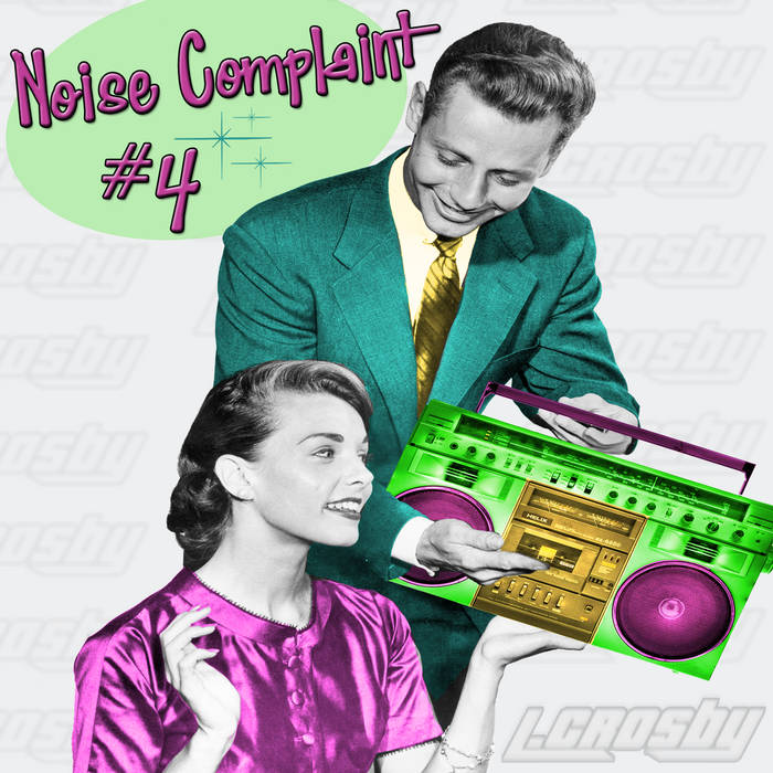 Noise Complaint #4 (Demo) cover art