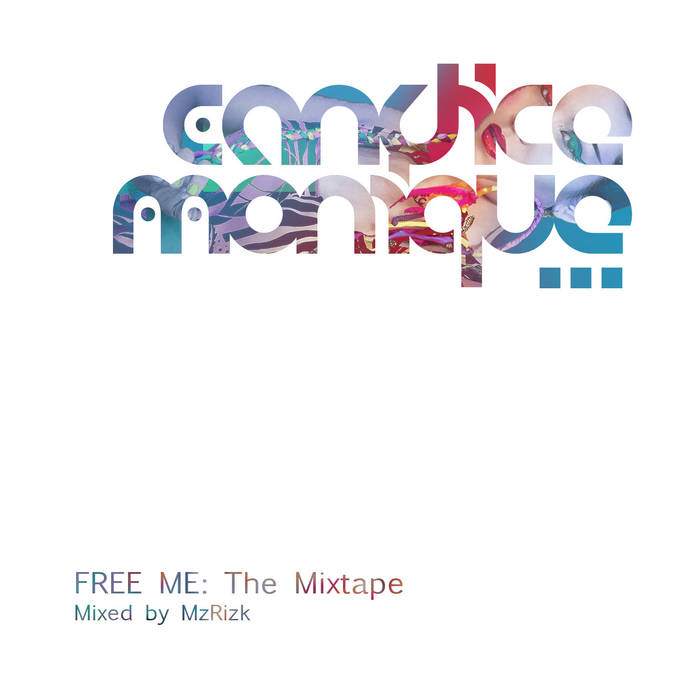 FREE ME: The Mixtape cover art