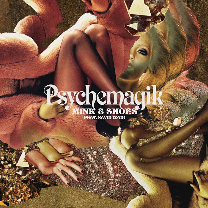 Mink & Shoes ft Navid Izadi (Greg Wilson Edit) - Psychemagik cover art