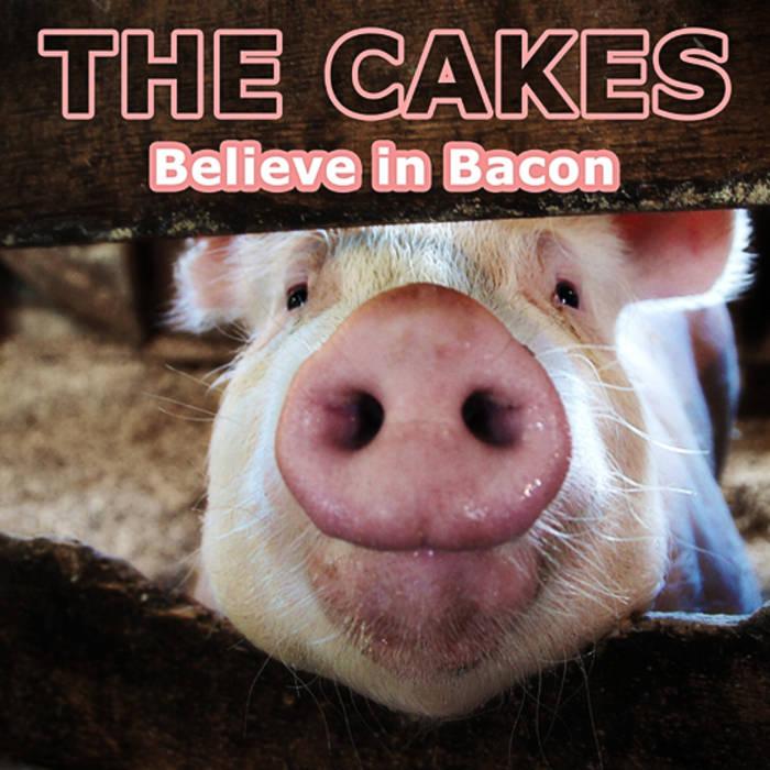 Believe in Bacon cover art