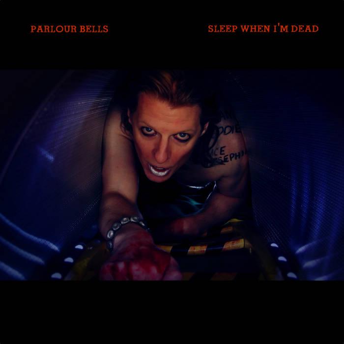 Sleep When I'm Dead cover art