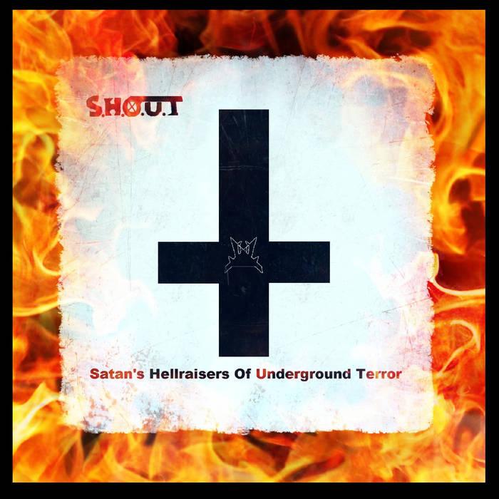 Satan's Hellraisers Of Underground Terror cover art