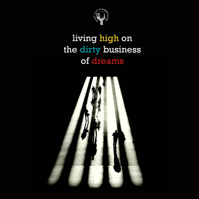 Living High On The Dirty Business Of Dreams - a wiaiwya sampler cover art