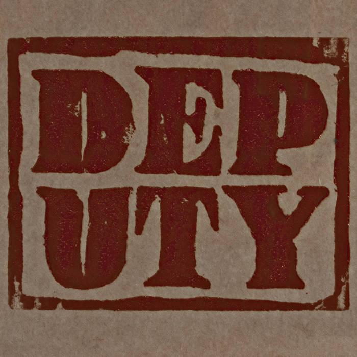DEPUTY cover art