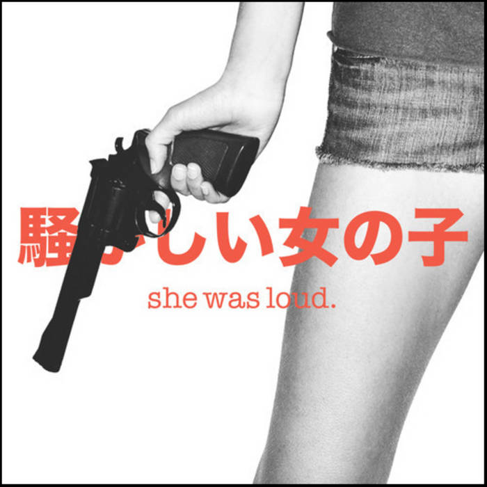 She Was Loud EP cover art