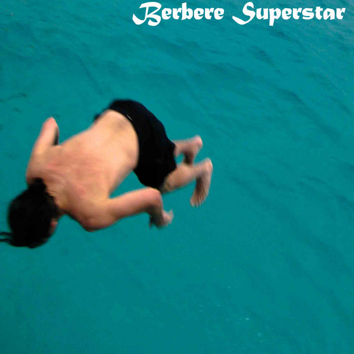 Berbere Superstar - the best things are never recorded cover art