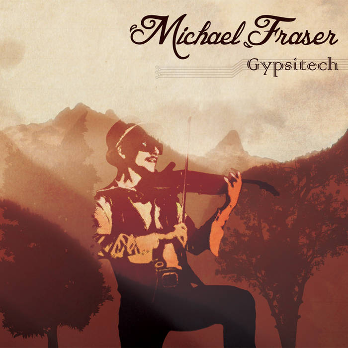 Michael Fraser - Gypsitech (EP) cover art