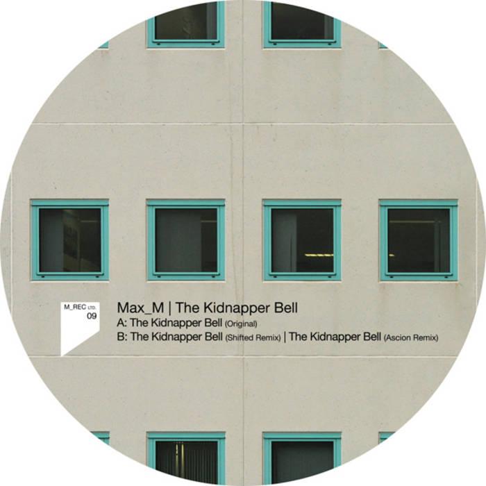 Max_M - The Kidnapper Bell (M_Rec Ltd 09) cover art