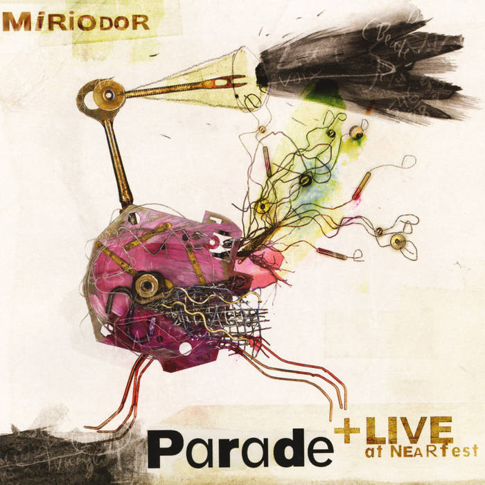 Parade + LIVE at NEARfest cover art