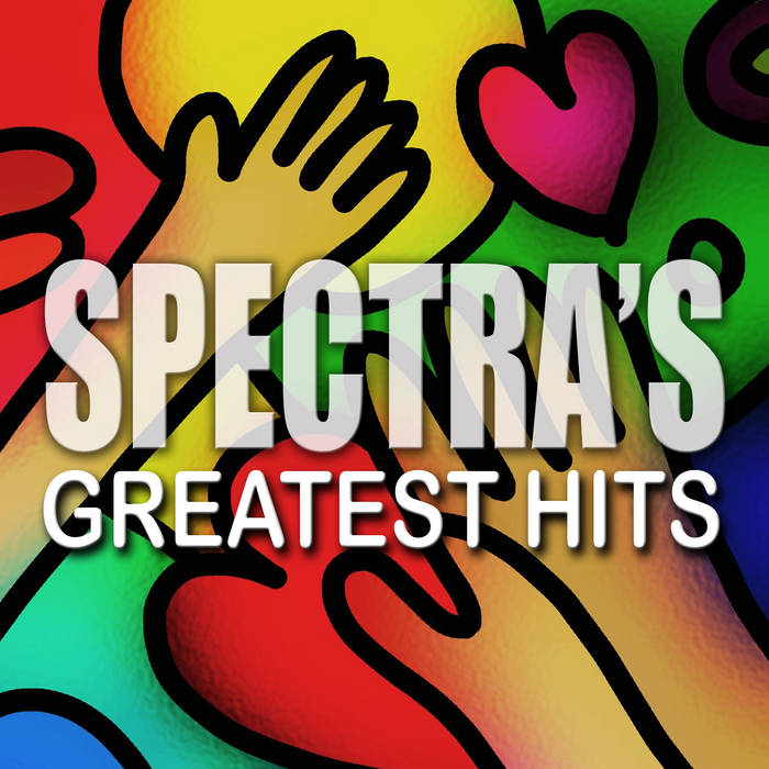 Spectra's Greatest Hits cover art