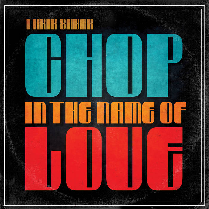 Chop In The Name Of Love cover art