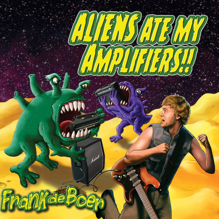 Aliens Ate My Amplifiers cover art