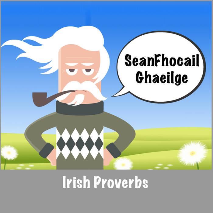 Irish Proverb A Day - SeanFhocail Ghaeilge cover art