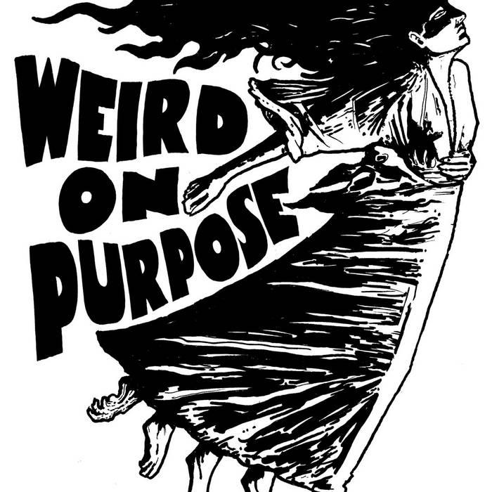 Weird On Purpose 1 cover art