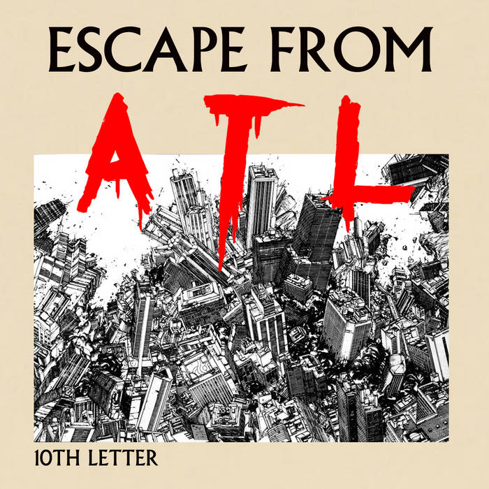 ESCAPE FROM ATL cover art