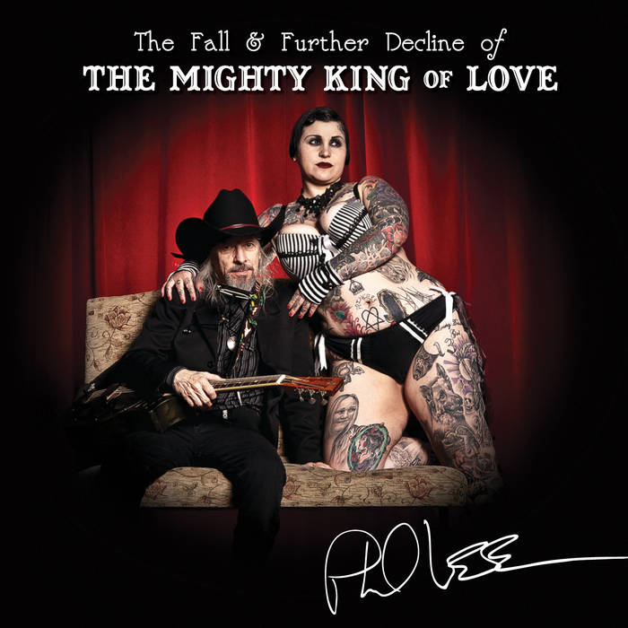 The Fall and Further Decline of the Mighty King of Love cover art