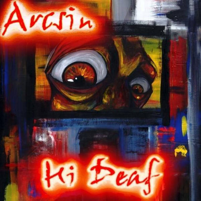 Arcsin - Hi Deaf cover art
