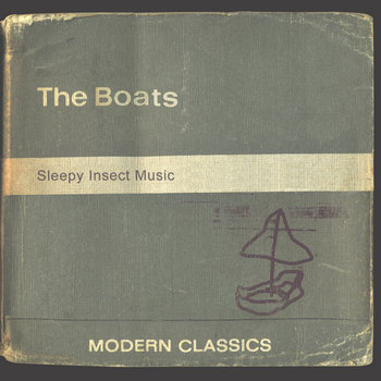 018 The Boats 'Sleepy Insect Music'
