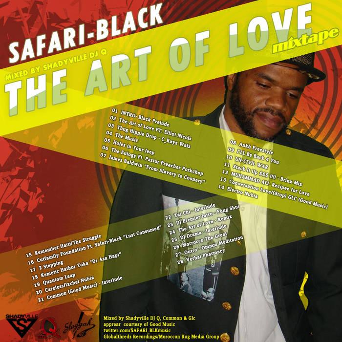 "SAFARI-BLACK ""THE ART OF LOVE MIXTAPE"" mixed By Shadyville Dj-q cover art"
