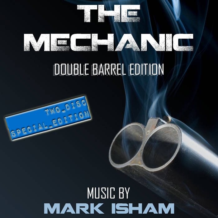 The Mechanic - Double Barrel Limited Edition cover art