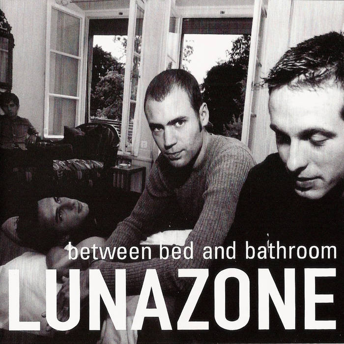 LUNAZONE - Between Bed and Bathroom cover art
