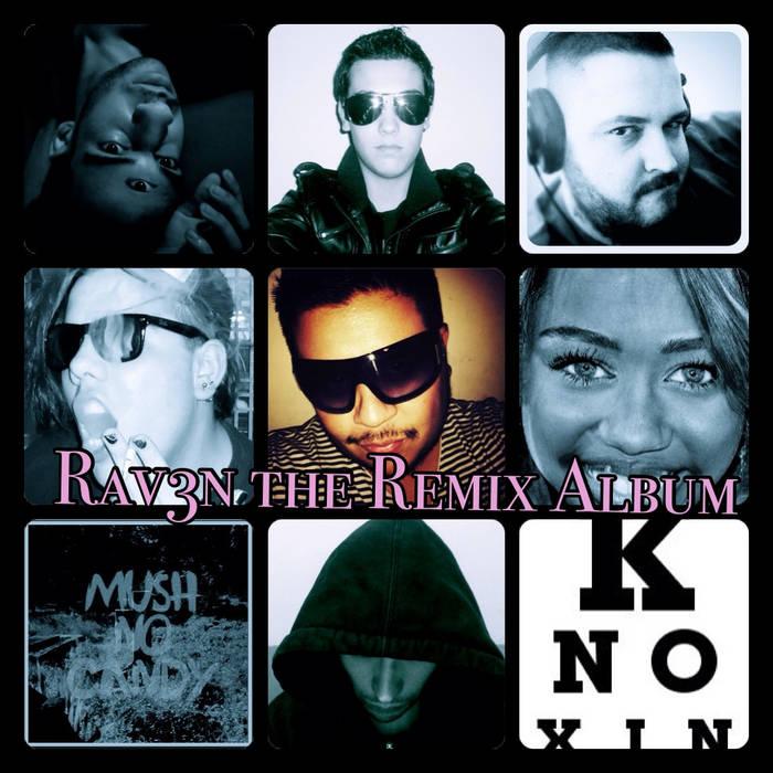 Rav3n The Remix Album (Free Download) cover art