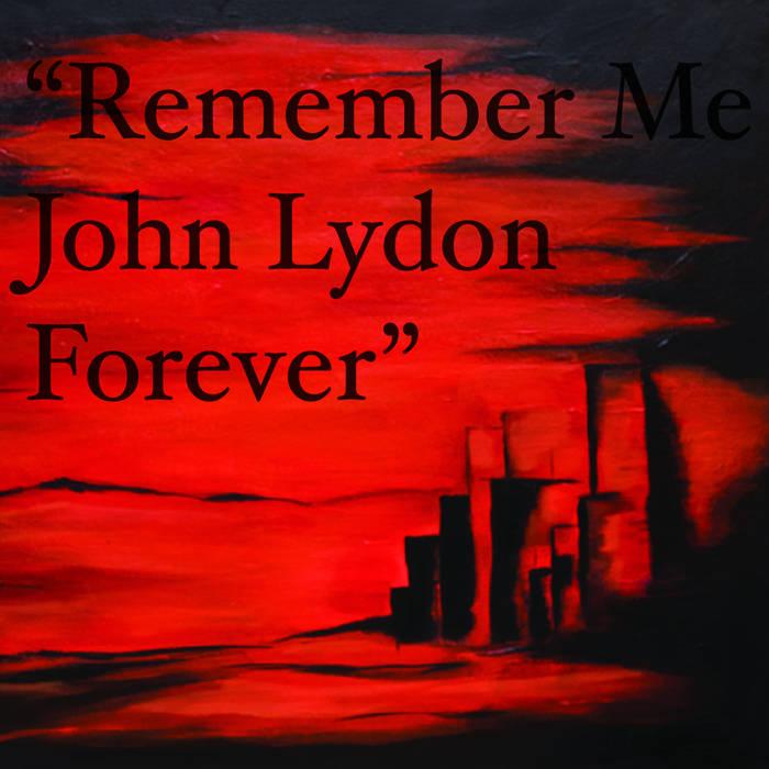 Remember Me John Lydon Forever cover art