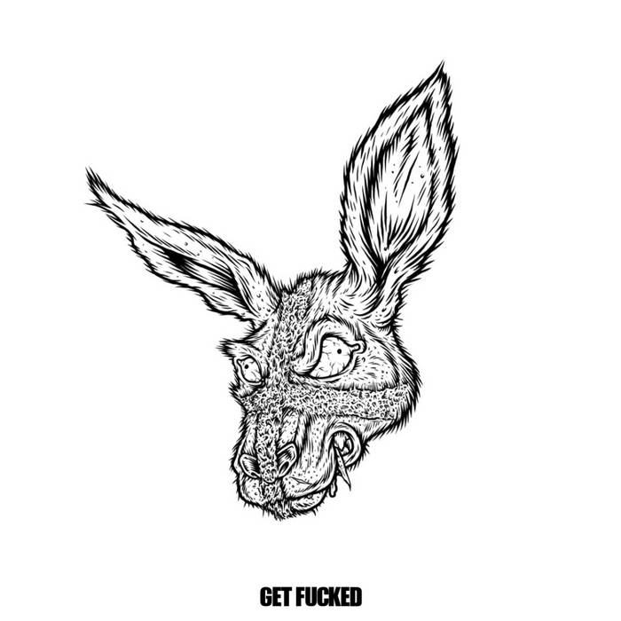 "GET FUCKED 7"" cover art"