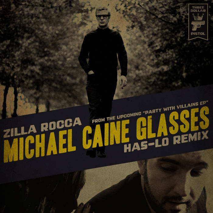 Michael Caine Glasses (Has-Lo Remix) Single cover art
