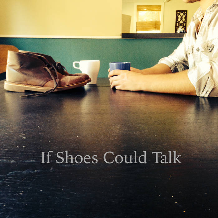 If shoes could talk cover art