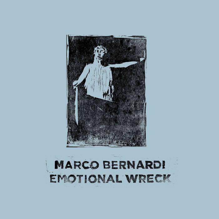 [BT03] Marco Bernardi - Emotional Wreck cover art