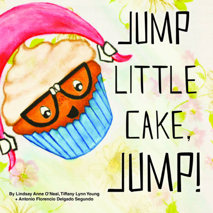 Jump Little Cake, Jump - Digital Audio Only cover art