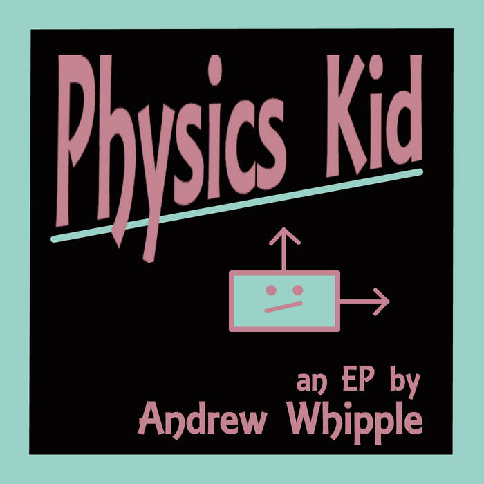 Physics Kid cover art