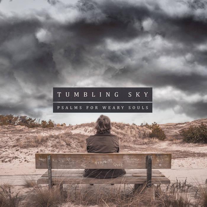 Tumbling Sky - Psalms for Weary Souls cover art