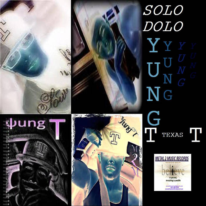 Yung T(Texas) Solo Dolo cover art