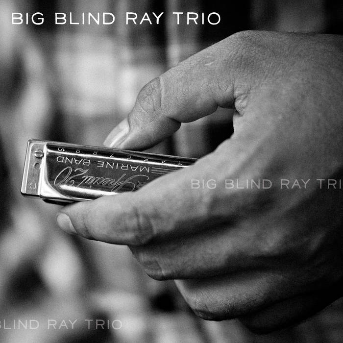 Big Blind Ray Trio cover art