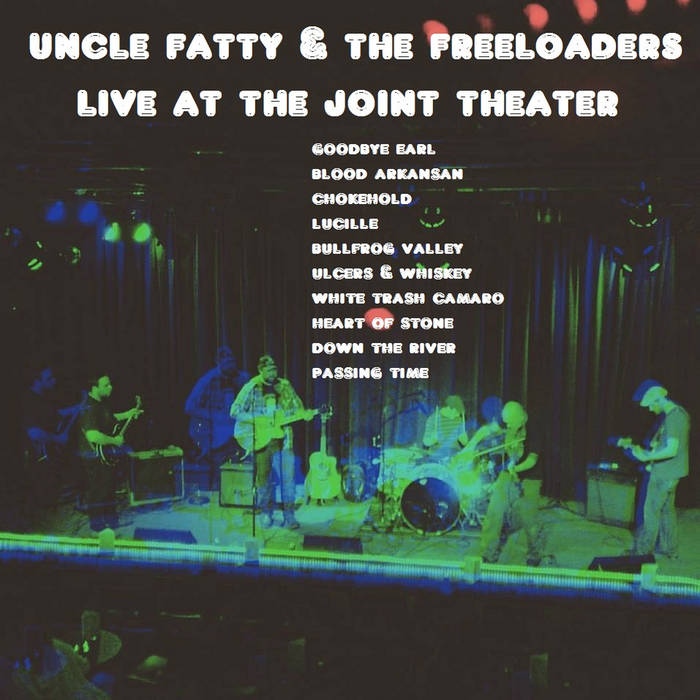 Shoog Radio Presents: Uncle Fatty & The Freeloaders Live at The Joint Theater cover art