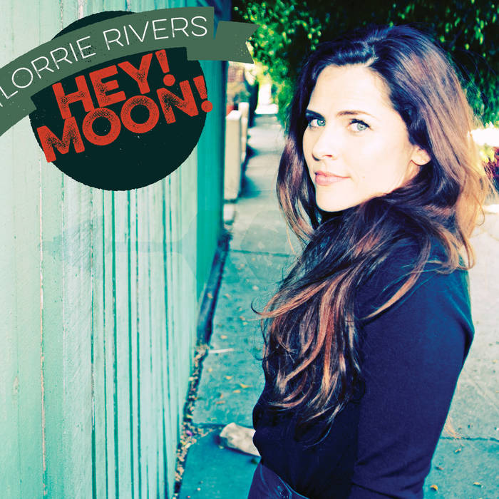 Lorrie Rivers, Hey Moon! Special Digital Package cover art