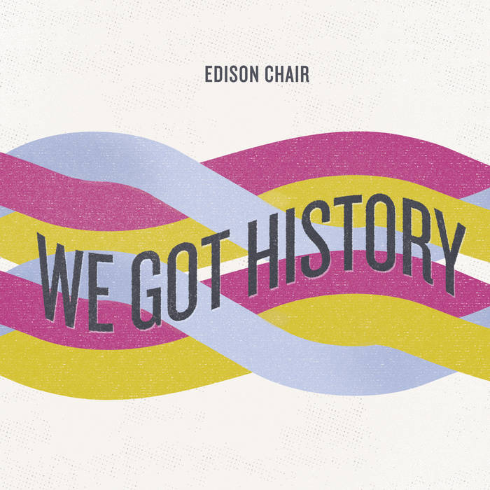 We Got History EP cover art