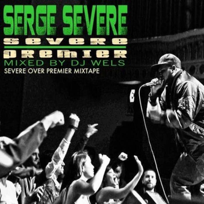 Severe Over Premier Mixtape cover art
