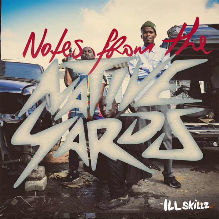 Notes From The Native Yards cover art