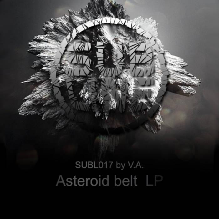 VA - Asteroid belt LP (SUBL017) cover art