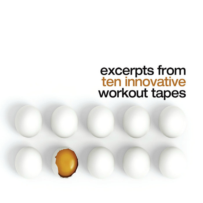 Excerpts From Ten Innovative Workout Tapes cover art